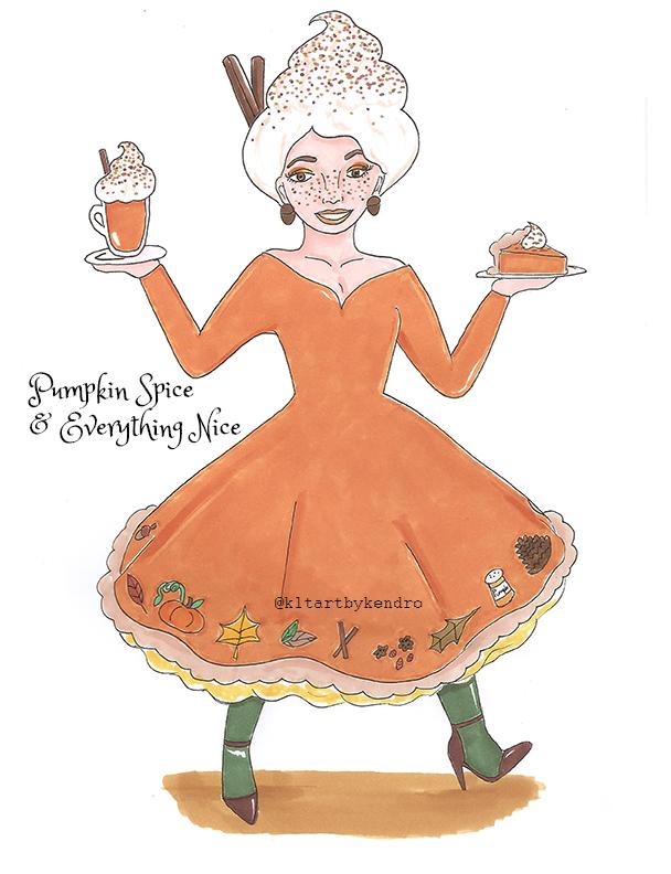"""Pumpkin Spice & Everything Nice"""