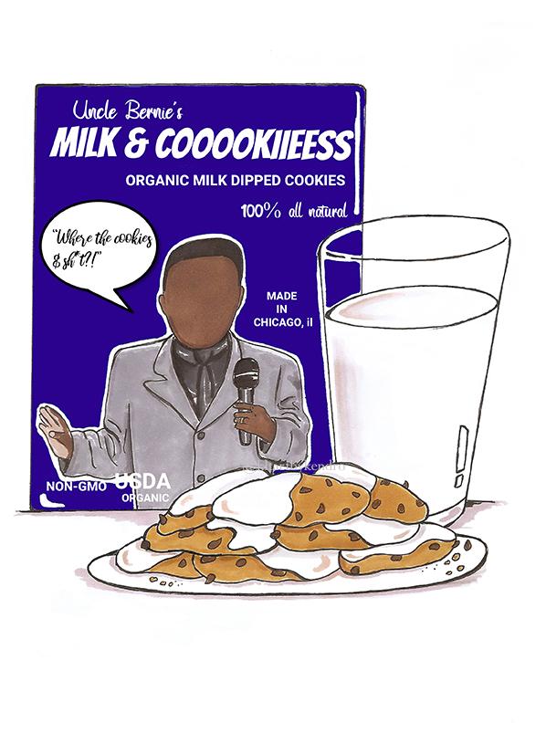 """""""Uncle Bernie's Milk & Cookies"""""""