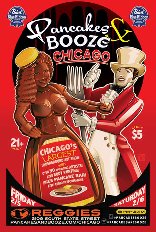 Pancakes and Booze Chicago Art Show: Feb 5 & 6 at Reggie's Rock Club