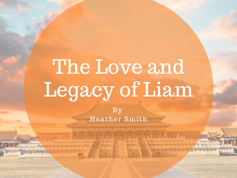 The Love and Legacy of Liam
