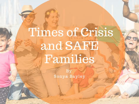 Times of Crisis and SAFE Families