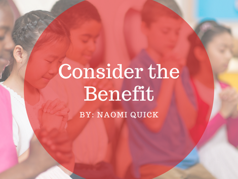 Consider the Benefit