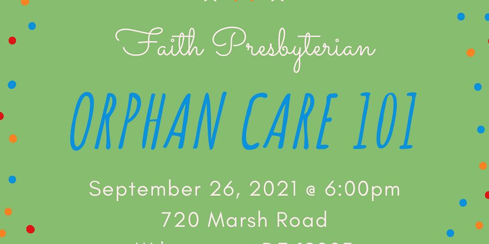Orphan Care 101 - Faith Presbyterian Church
