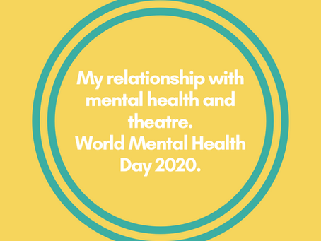 Theatre and World Mental Health Day