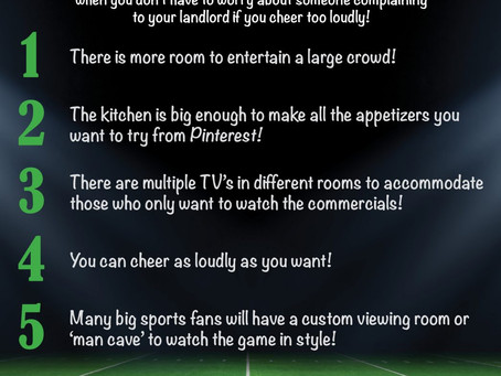 5 Reasons Homeowners Can Throw Better Super Bowl Parties!