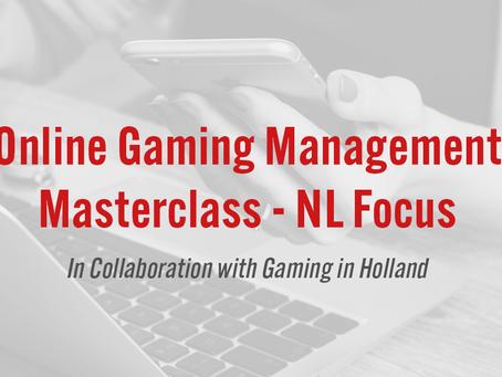 Online Gaming Management Masterclass - NL Focus