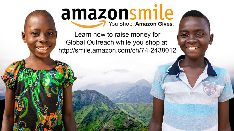 You Can Raise Money For Global Outreach Inc While Shopping At smile.amazon.com