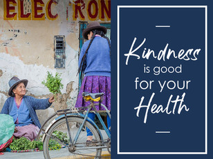 Kindness is Good for Your Health