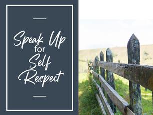Speak up for Self Respect