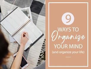 10 Ways to Organize your mind