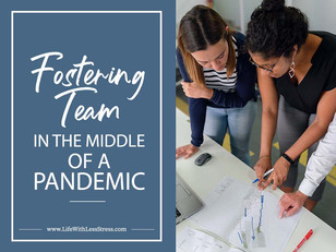 """Fostering """"Team""""in the Middle of a Pandemic"""