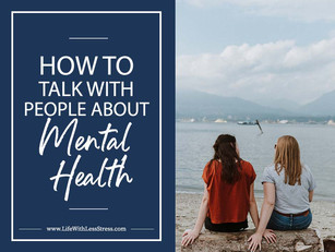 How to talk with people about mental health