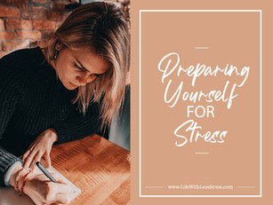 Preparing Yourself for Stress