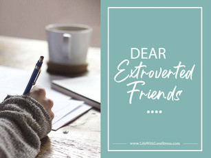 Dear Extroverted friends,