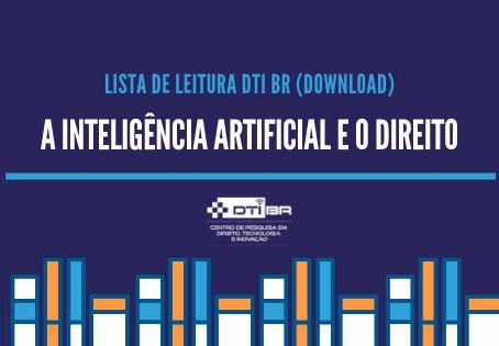 Lista de leitura - A Inteligência Artificial e o Direito