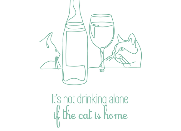 PETITE AFFICHE IT'S NOT DRINKING ALONE IF THE CAT IS HOME
