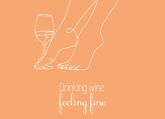 AFFICHE DRINKING WINE FEELING FINE