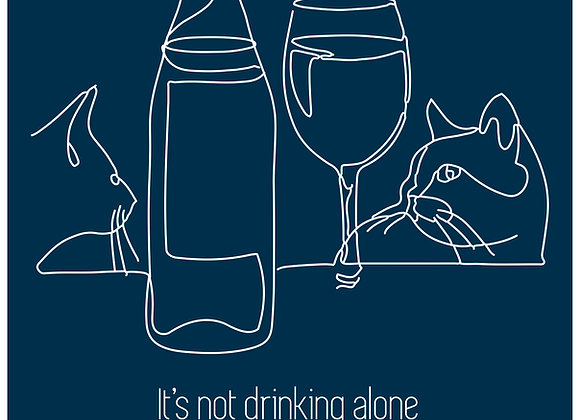 AFFICHE IT'S NOT DRINKING ALONE