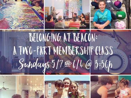 Belonging at Beacon: A 2-Part Membership Class