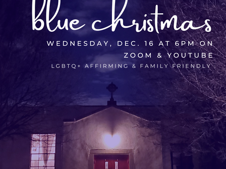 Beacon Online Worship Outline 12/16/20 - Blue Christmas Service