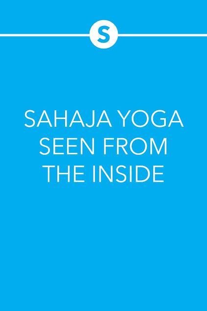 SAHAJA YOGA SEEN FROM THE INSIDE