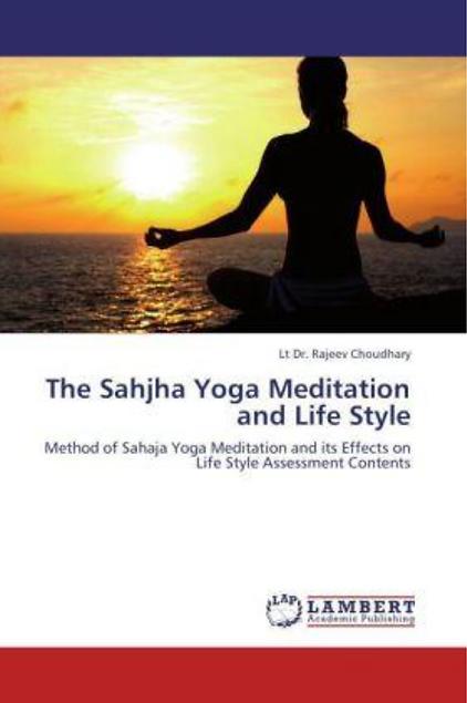 SAHAJA YOGA MEDITATION AND LIFE STYLE