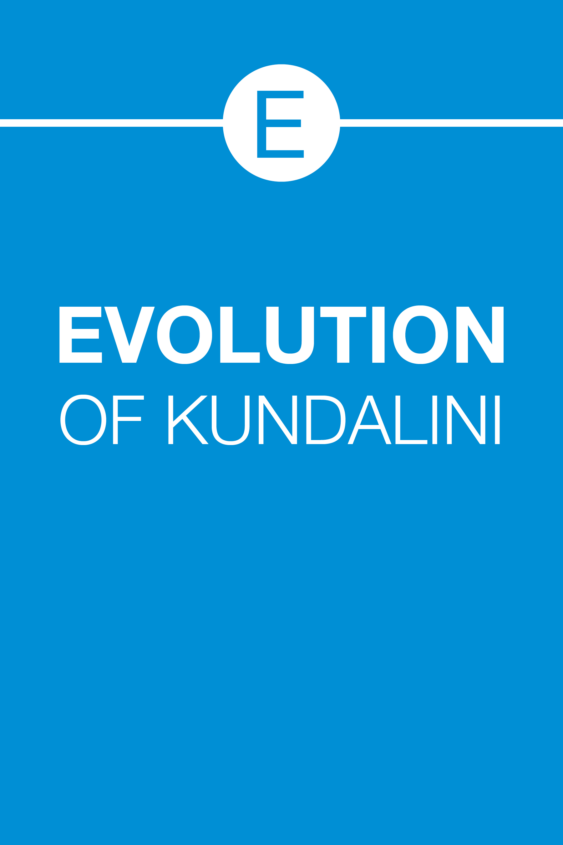 EVOLUTION OF KUNDALINI