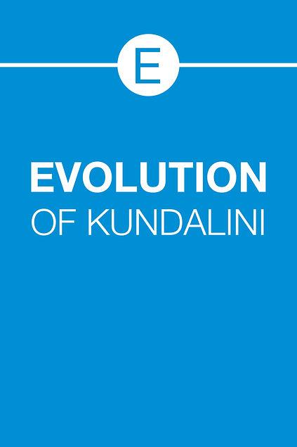 EVOLUTION OF KUNDALINI