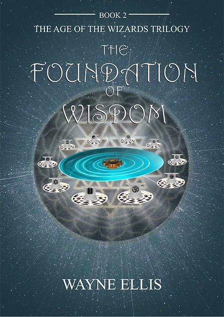 THE FOUNDATION OF WISDOM