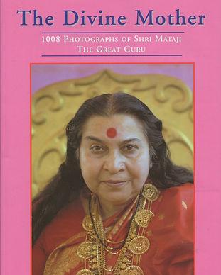 "Photographs of Shri Mataji Nirmala Devi from the book ""The Divine Mother"""