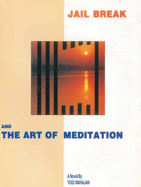 JAILBREAK AND THE ART OF MEDITATION