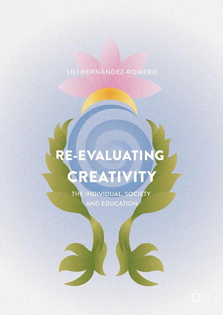 RE-EVALUATING CREATIVITY