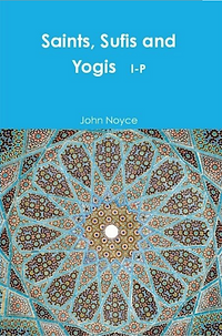 SAINTS SUFIS AND YOGIS I-P