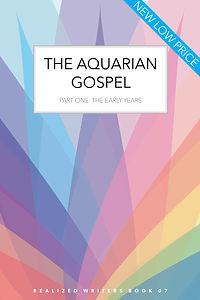 THE AQUARIAN GOSPEL PART ONE