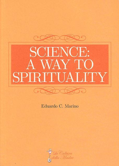 SCIENCE A WAY TO SPIRITUALITY