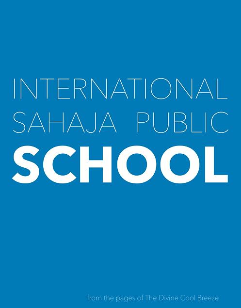 INTERNATIONAL SAHAJA PUBLIC SCHOOL