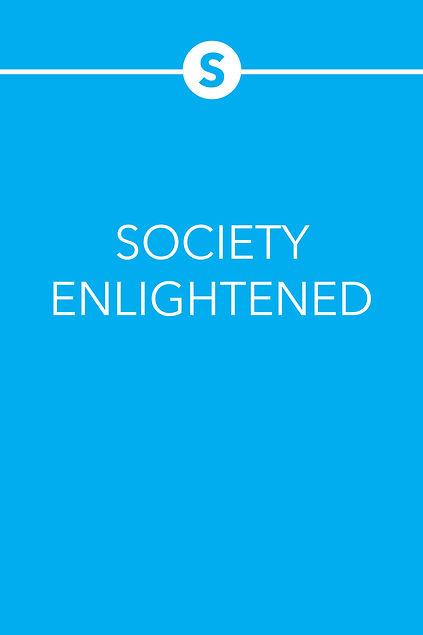 SOCIETY ENLIGHTENED