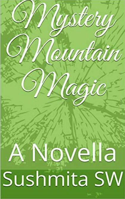 MYSTERY MOUNTAIN MAGIC