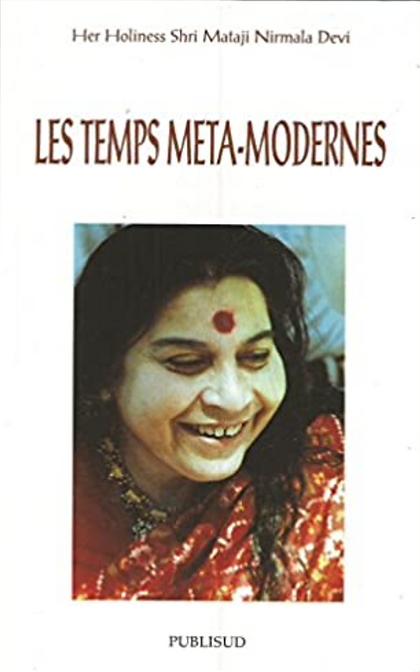 LES TEMPS META-MODERNES