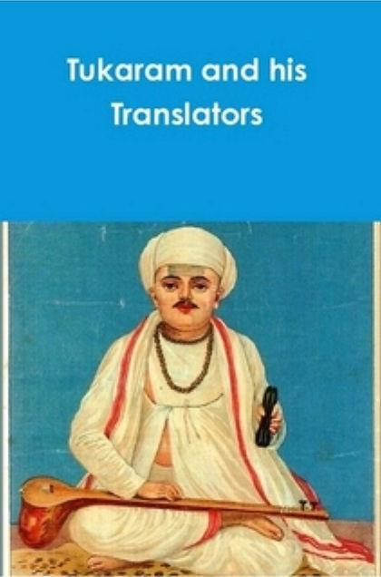 TUKARAM AND HIS TRANSLATORS