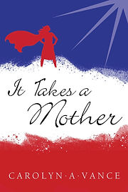 IT TAKES A MOTHER front cover.jpeg