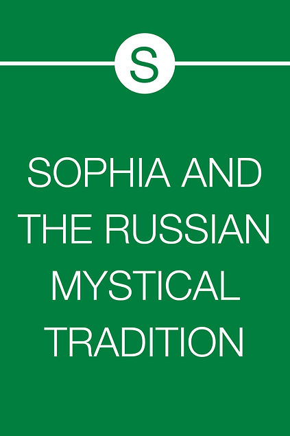SOPHIA & THE RUSSIAN TRADITION