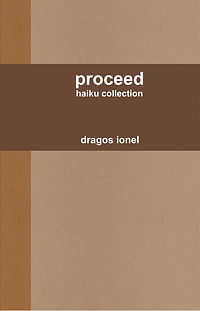PROCEED: HAIKU COLLECTION