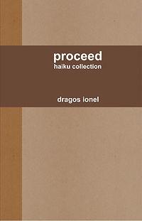 PROCEED: HAIKU COLLECTION