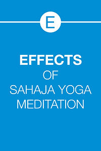 EFFECTS OF SAHAJA YOGA MEDITATION