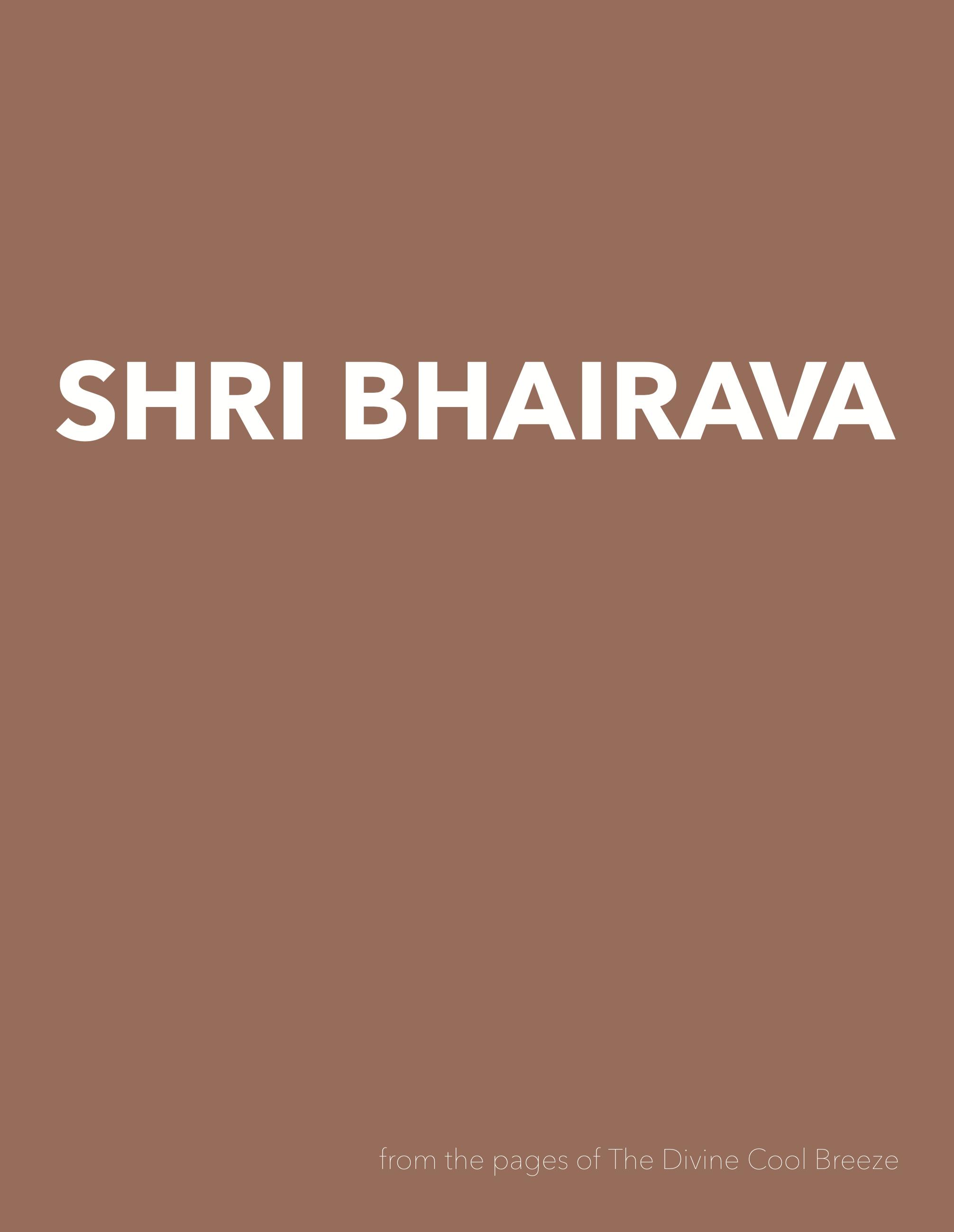 SHRI BHAIRAVA