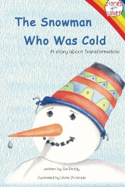 THE SNOWMAN WHO WAS COLD