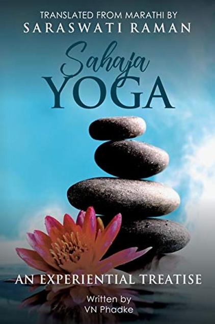 SAHAJA YOGA: AN EXPERIENTAL TREATISE