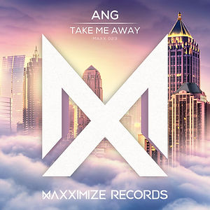 Ang - Take Me Away.jpg