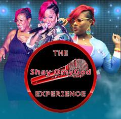 THE SHAY OmyGOD EXPERIENCE SHOW